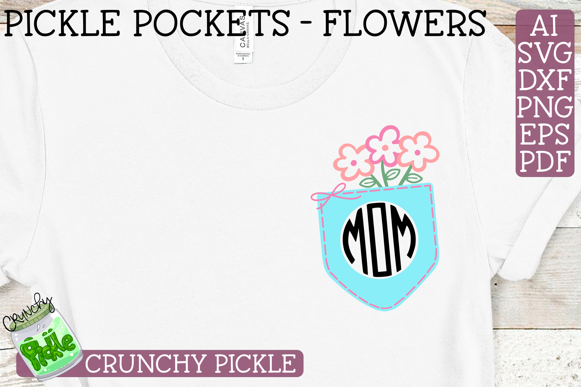 Pickle Pockets - Monogram Pocket Mom Flowers SVG Cut File example image 1