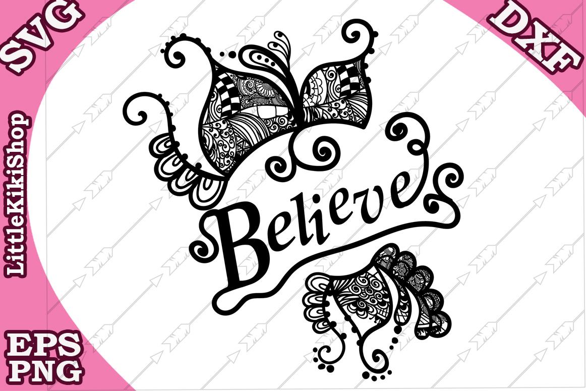 Believe Svg,Believe Cut Files,Mandala Svg,Zentagle Svg example image 2