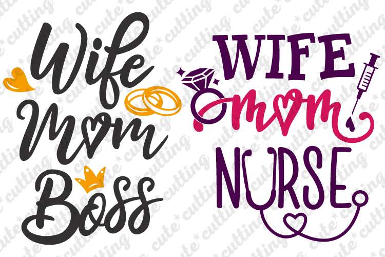 Wife Mom Nurse svg, Wife Mom Boss svg, dxf, png, pdf, png example image 1