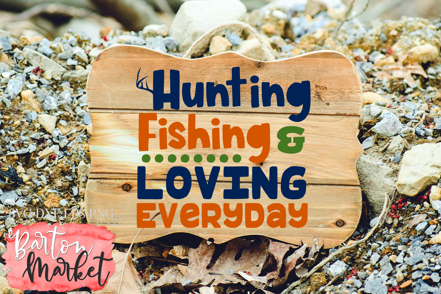 Hunting Fishing & Loving Everyday SVG DXF EPS PNG example image 2