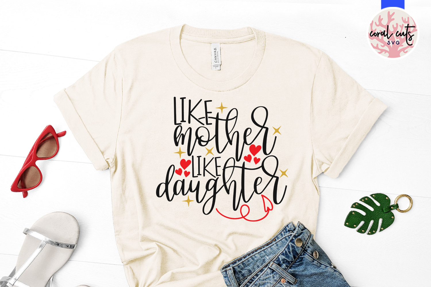Like mother like daughter - Mother SVG EPS DXF PNG File example image 2
