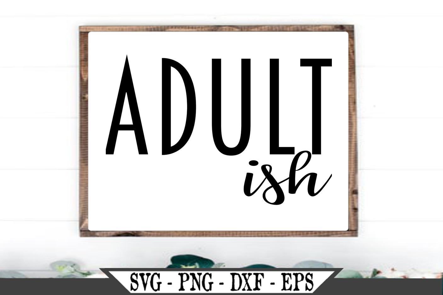 Adultish SVG example image 1