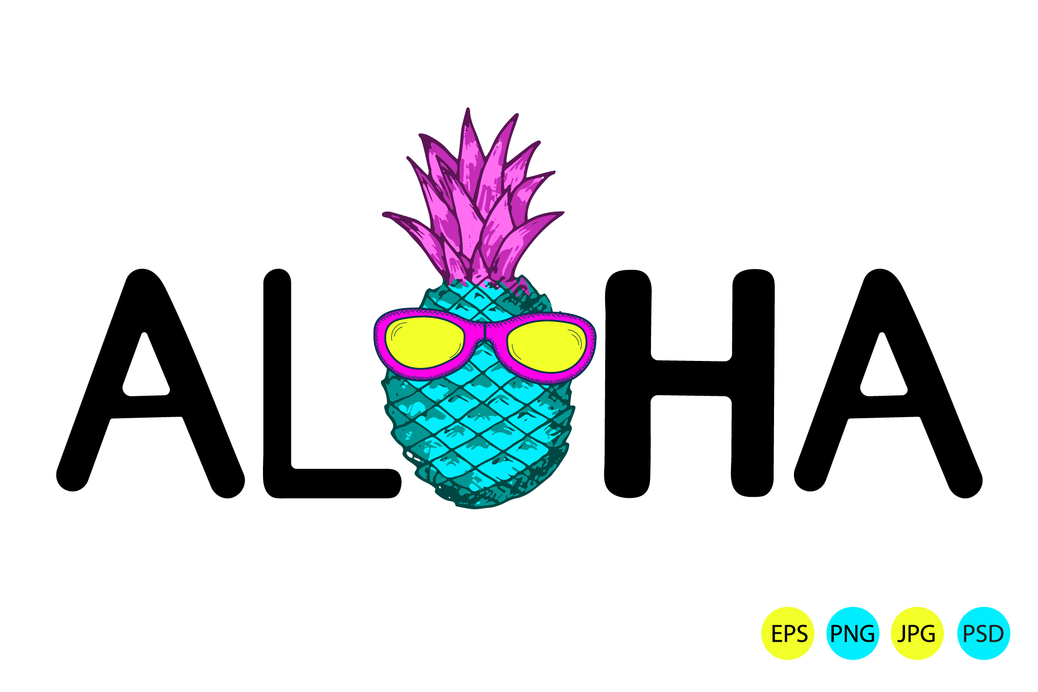 Aloha. Pineapple with sunglasses. Eps, jpg, psd, png example image 1