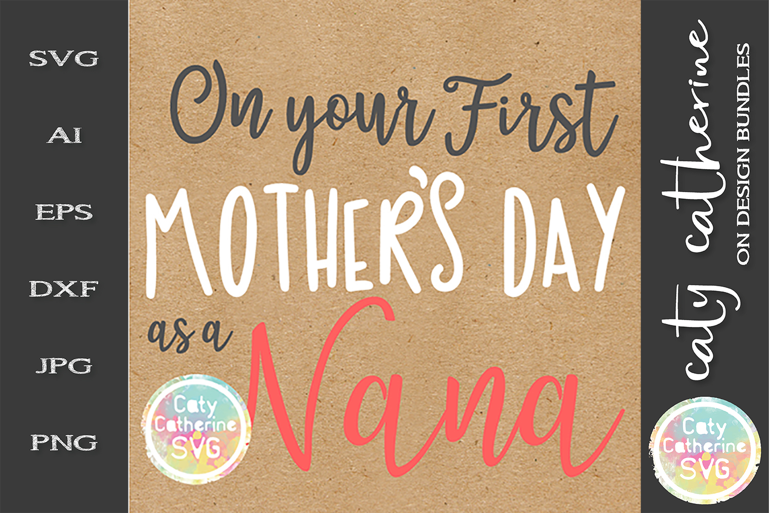 On Your First Mother's Day as A Nana SVG Cut File example image 1