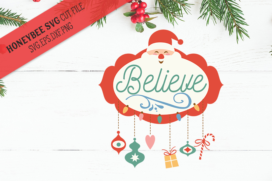 Santa Believe svg example image 1
