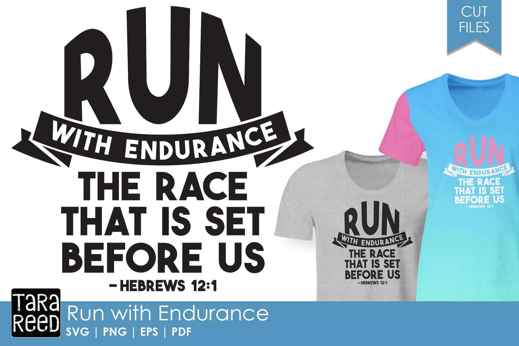Run with Endurance - Bible Verse SVG and Cut Files example image 1