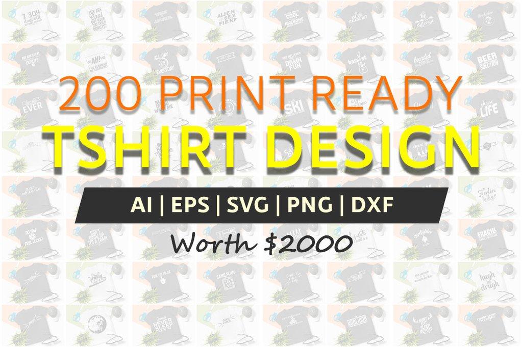 200 Printready Tshirt Design Mega Bundle example image 1