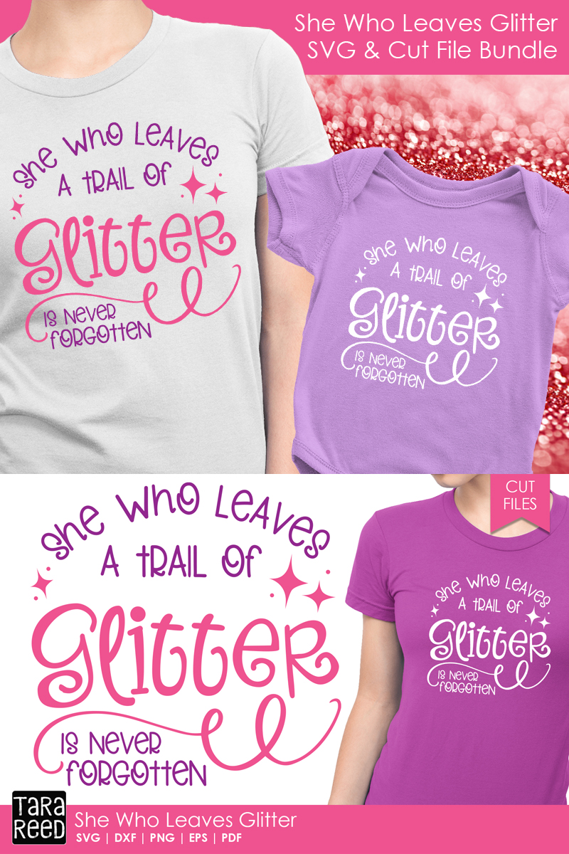 She Who Leaves Glitter - SVG and Cut Files for Crafters example image 3