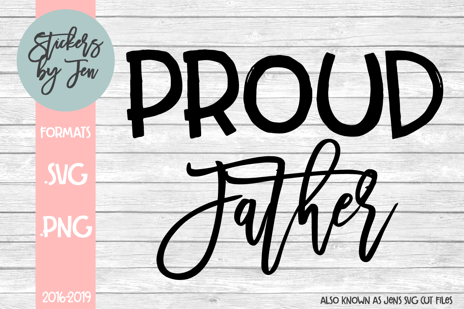 Proud Father svg cut file example image 1