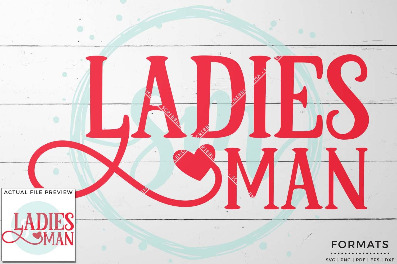 Ladies Man Valentine SVG example image 1
