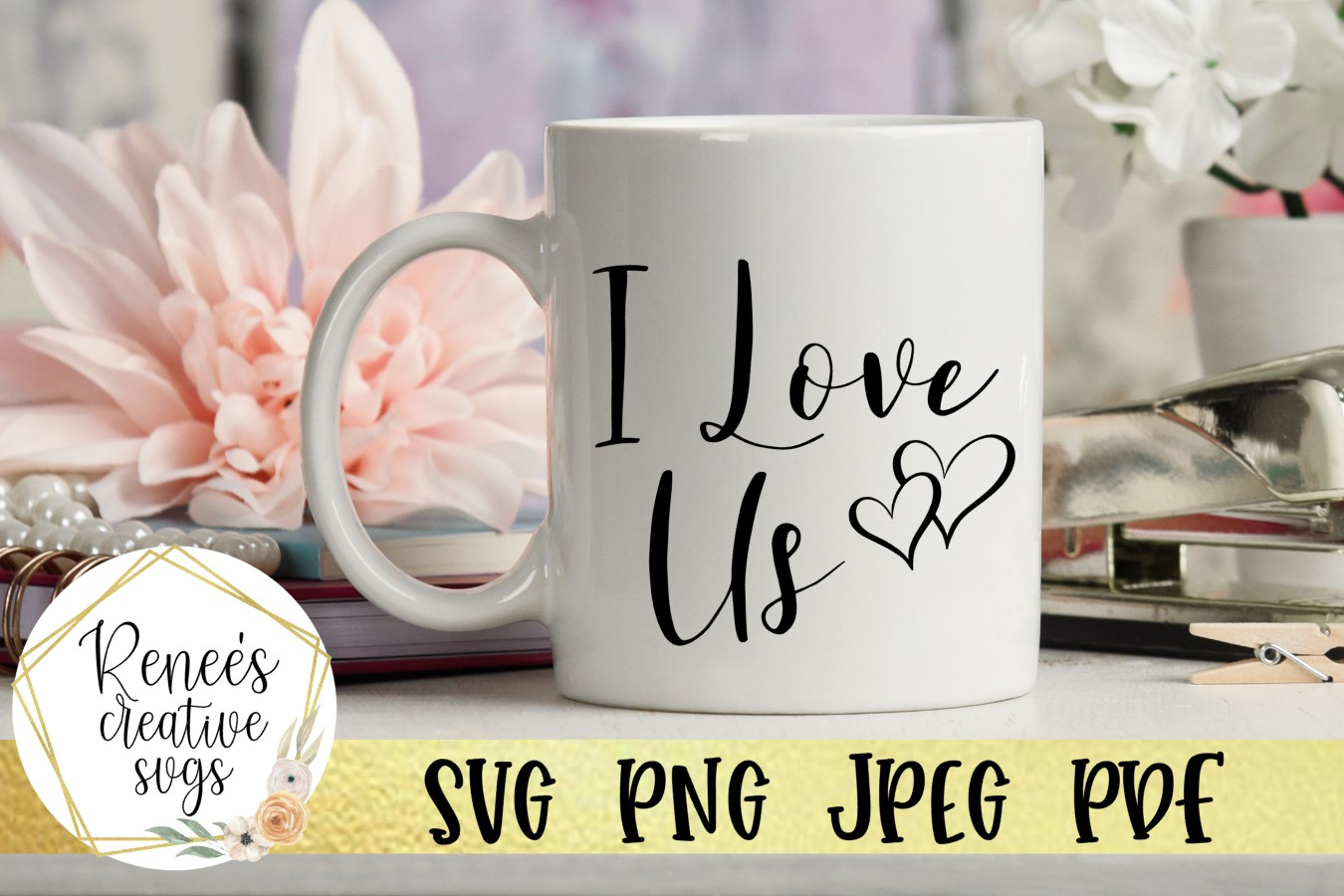 I love Us|Love Quotes | SVG Cut File example image 1
