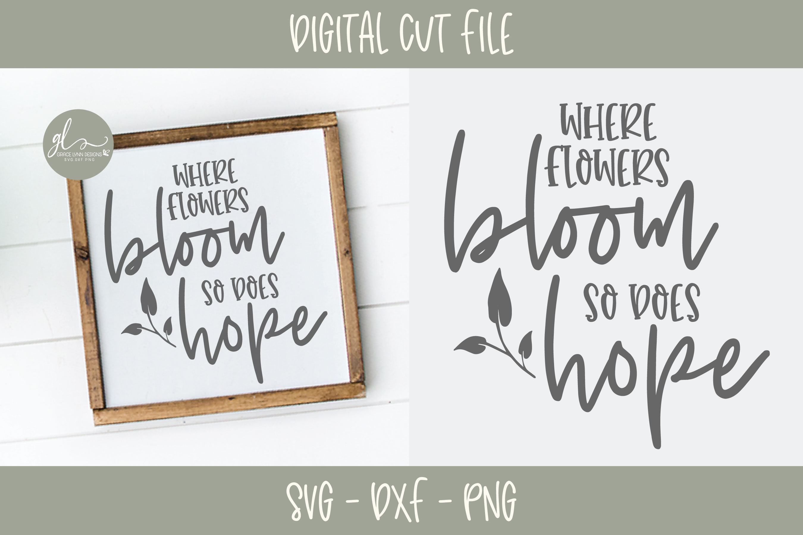 Where Flowers Bloom So Does Hope - SVG Cut File example image 1