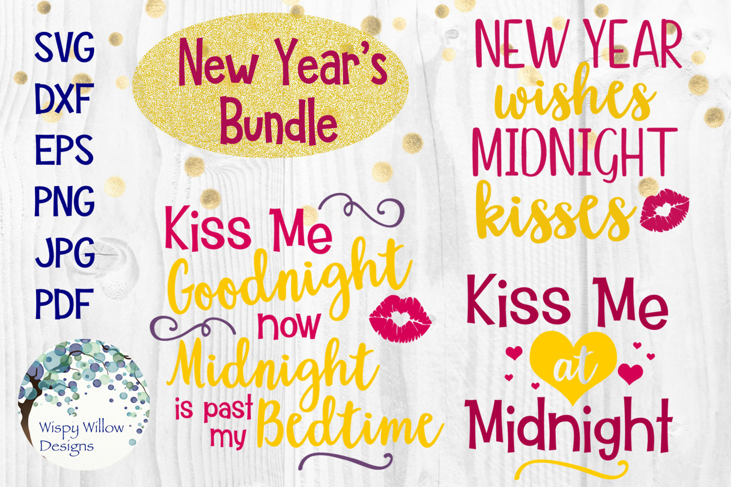 New Year's Eve SVG Cut File Bundle | Kiss Me at Midnight SVG example image 1