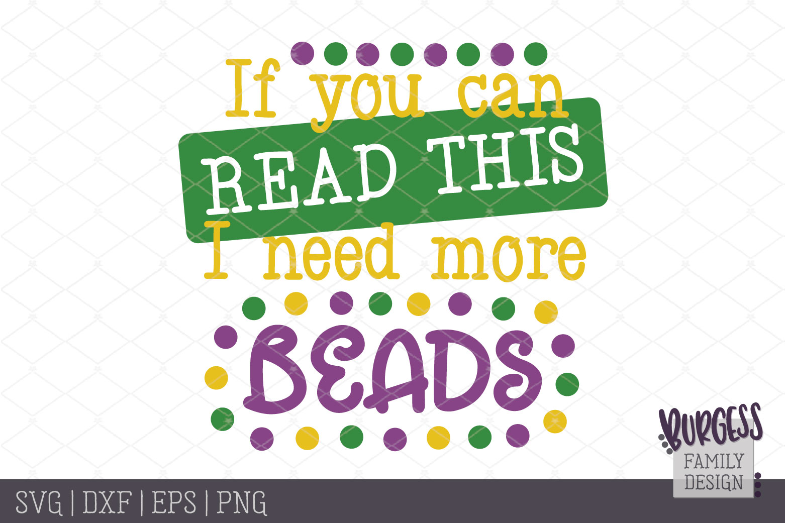 Mardi Gras If you can read this I need more beads | Cut file example image 2