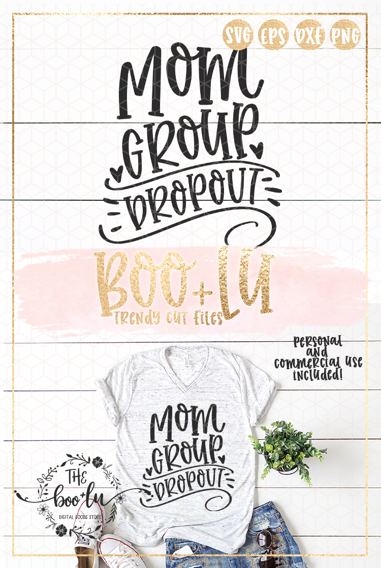 Mom Group Dropout SVG EPS DXF PNG Motherhood Mom Life Funny example image 4