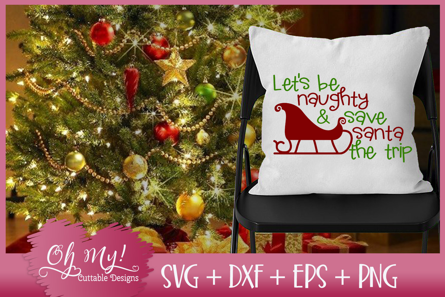 Let's Be Naughty and Save Santa The Trip - SVG EPS DXF PNG example image 2