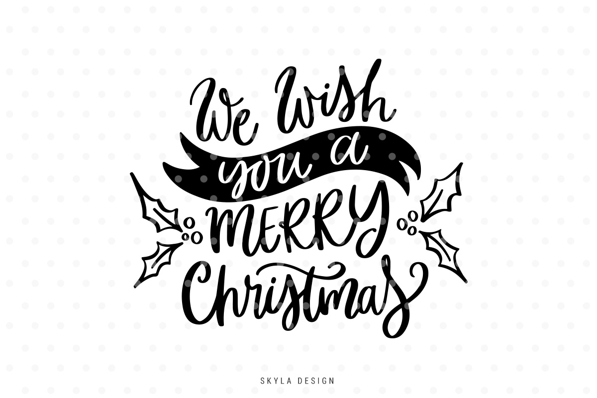 we wish you a merry christmas quote svg cut file example image 1