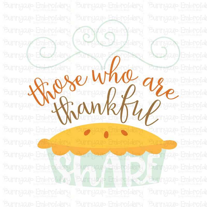 Those Who Are Thankful Share - SVG, Clipart, Printable example image 2