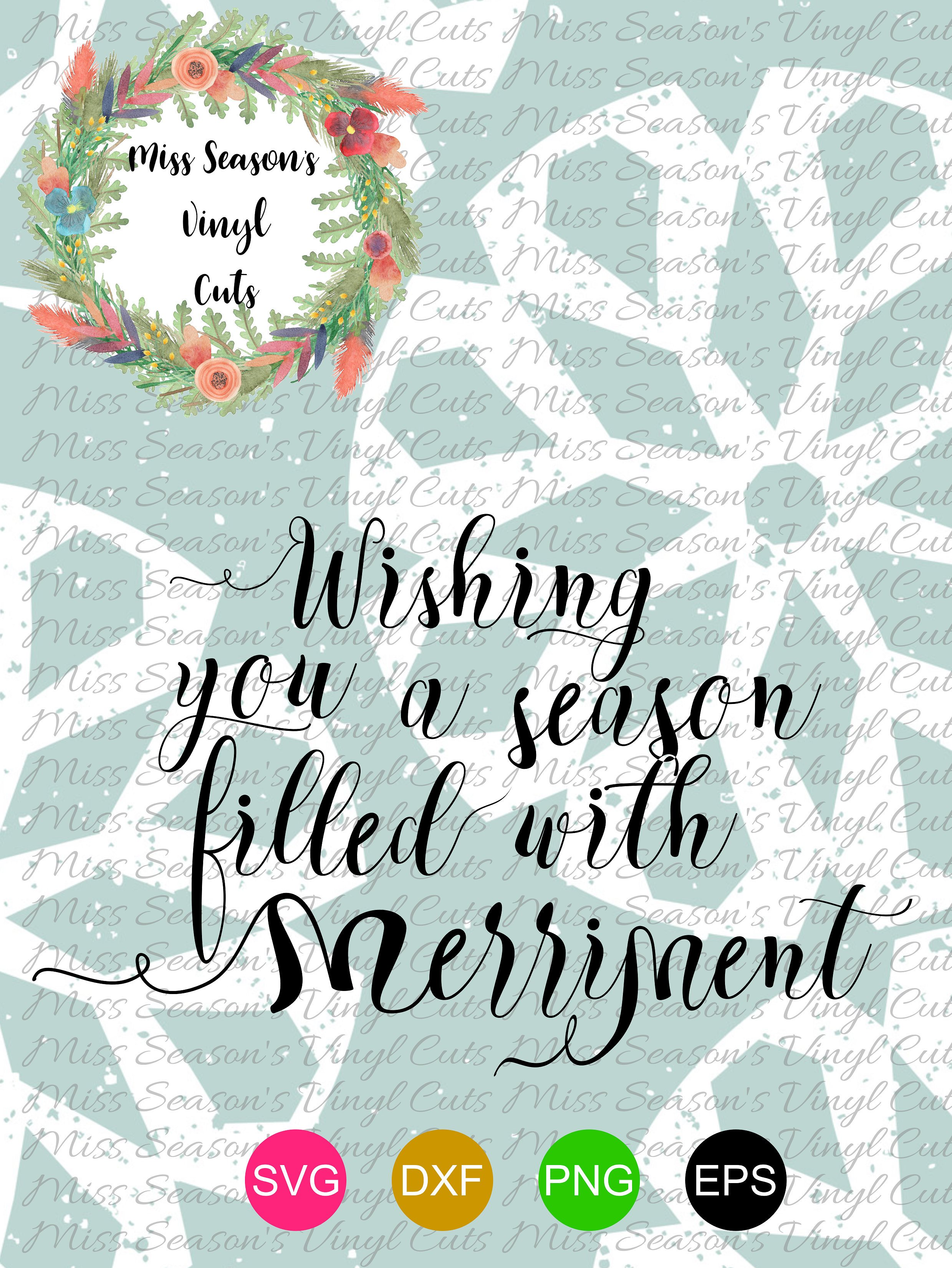 Wishing You a Season of Merryment Svg example image 1