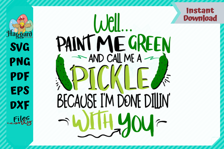 Well, Paint me Green and call me a Pickle example image 1