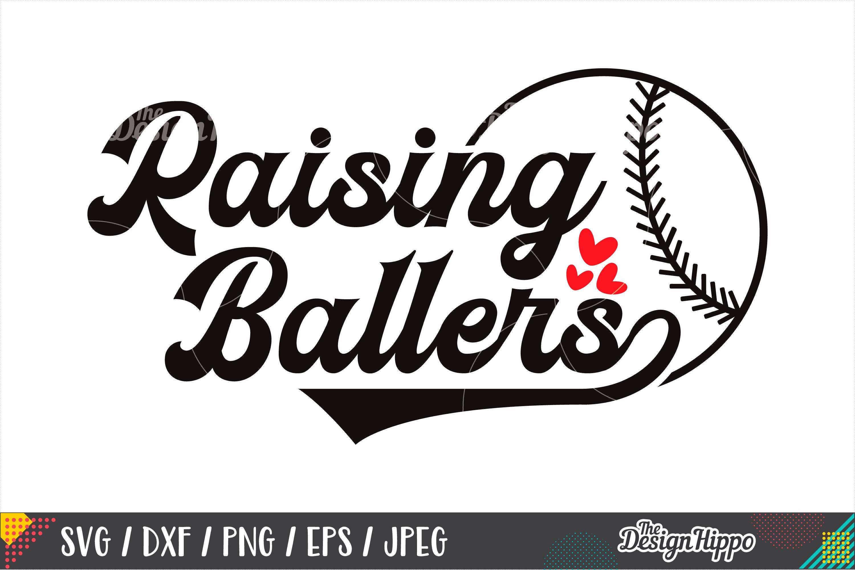 Raising Ballers SVG, Baseball, Softball, SVG DXF PNG Files example image 1