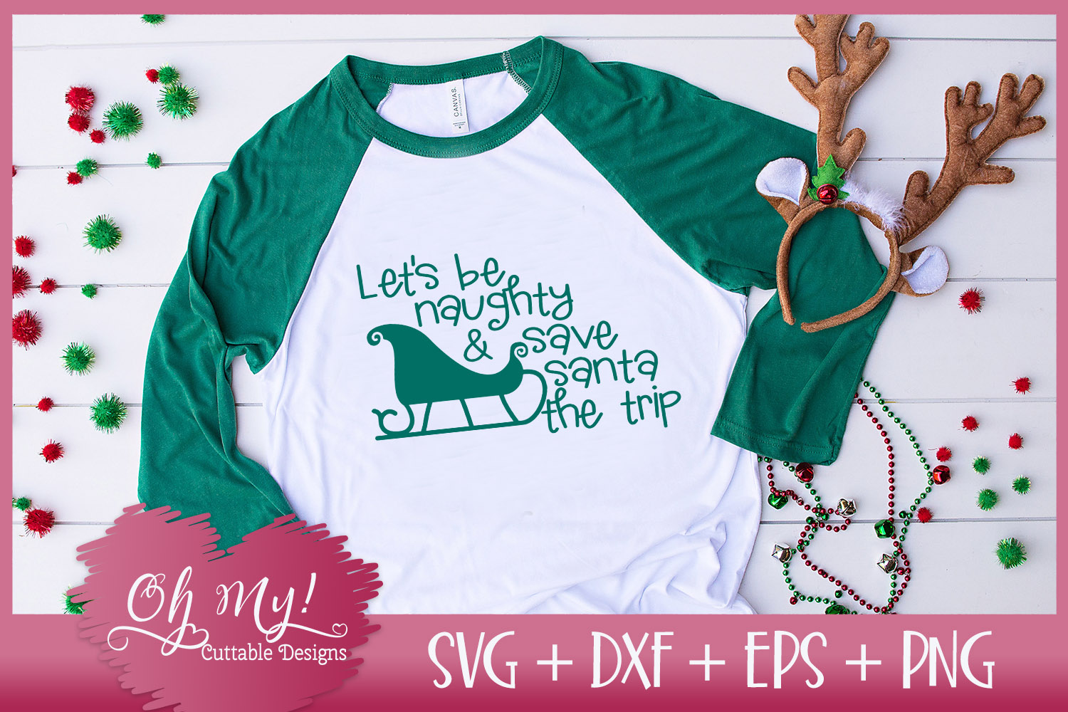 Let's Be Naughty and Save Santa The Trip - SVG EPS DXF PNG example image 3