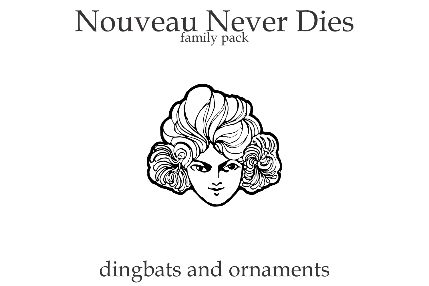 Nouveau Never Dies Family example image 1