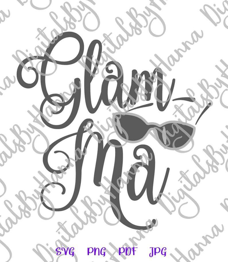 Glam Ma Glamorous Grandma Sign Print & Cut PNG SVG Glamma example image 4