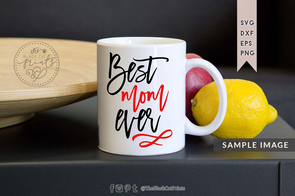 Best Mom ever SVG EPS PNG DXF example image 4