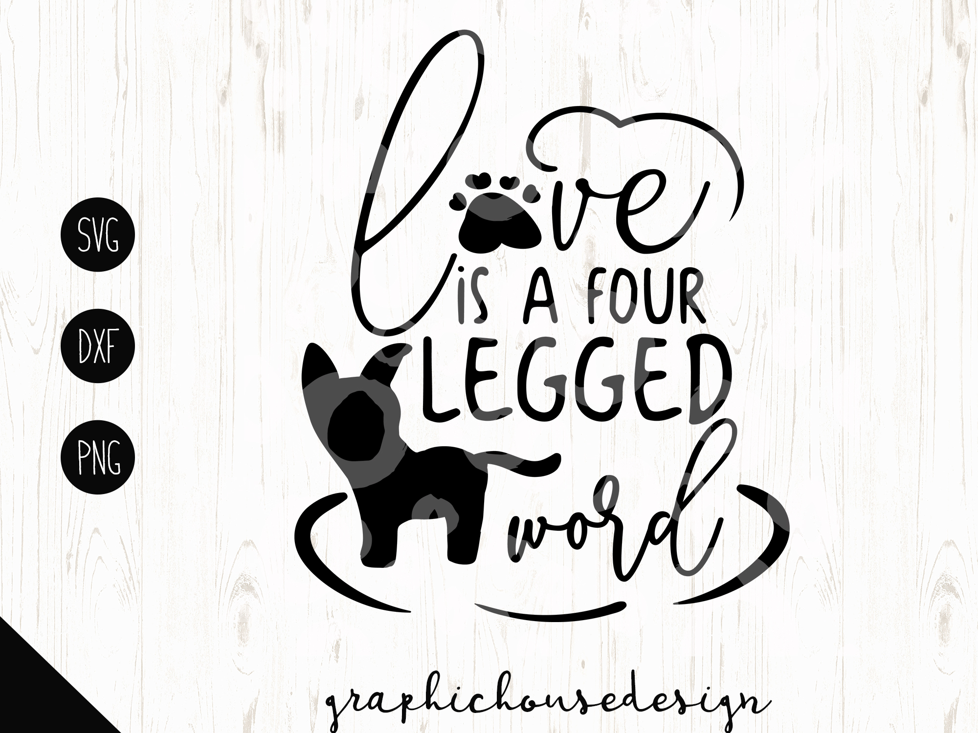 1180+ Love Is A Four Legged Word Svg by Designbunle