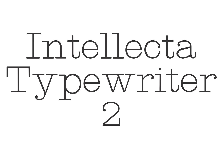 Intellecta Typewriter 2 (plus two bonus fonts !!!) example image 1