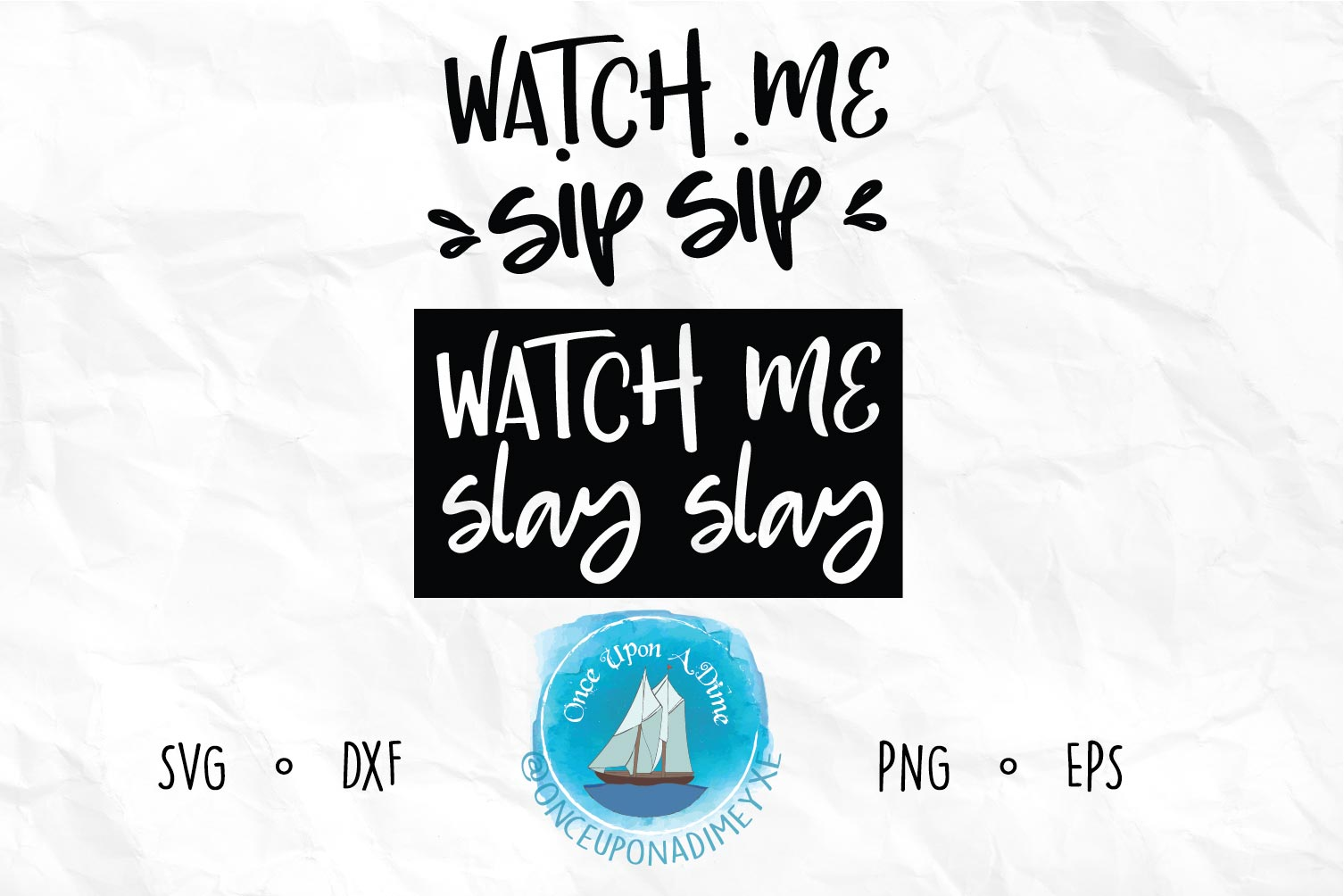 Watch Me Sip Sip | Coffee and Tea|Coffee SVG Cut File example image 1