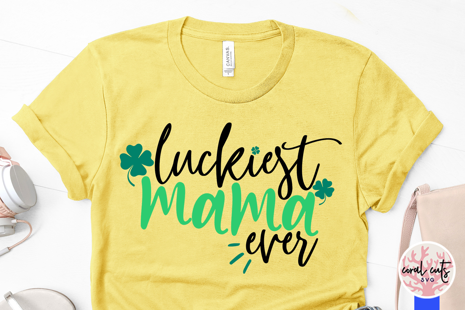 Luckiest mama ever - St. Patrick's Day SVG EPS DXF PNG example image 3