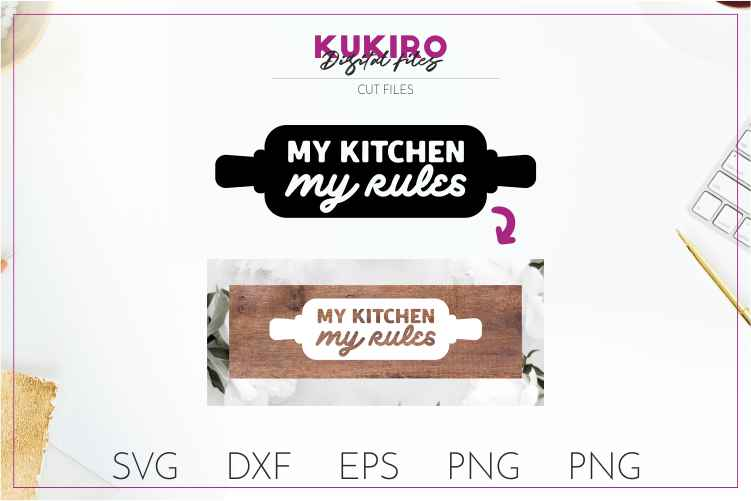 My kitchen My rules CUT FILE - Kitchen sign SVG example image 1