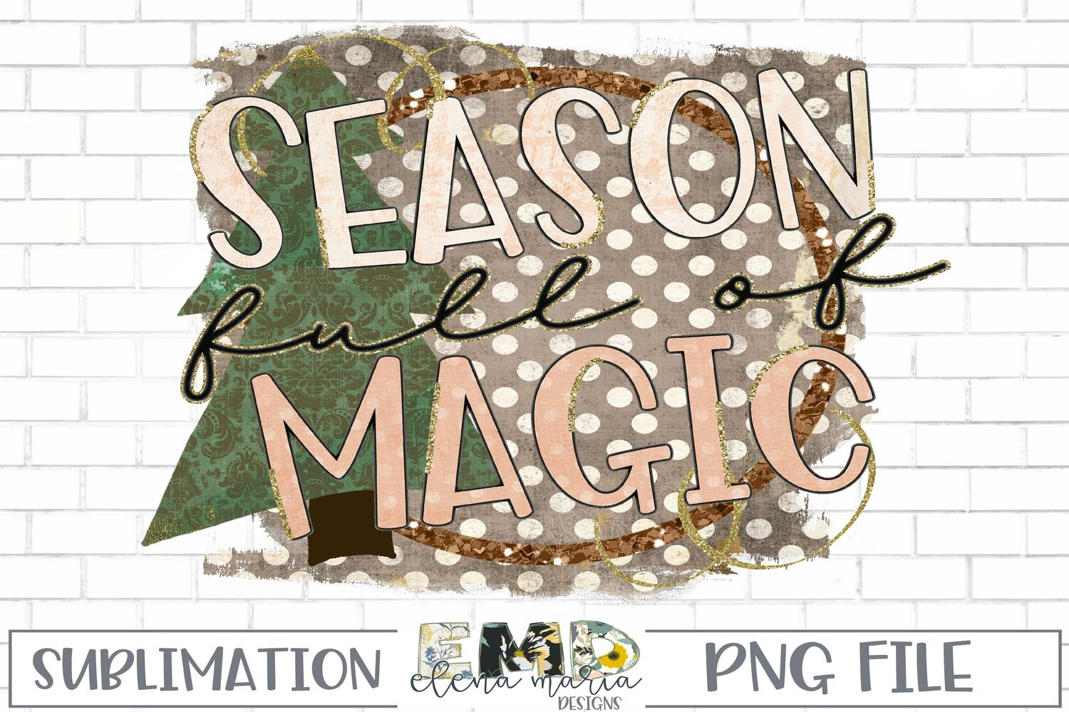 Season Full Of Magic PNG Sublimation Transfer example image 2