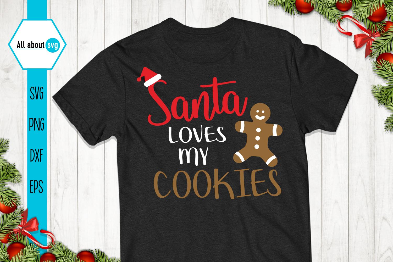 Santa Loves My Cookies Svg example image 1