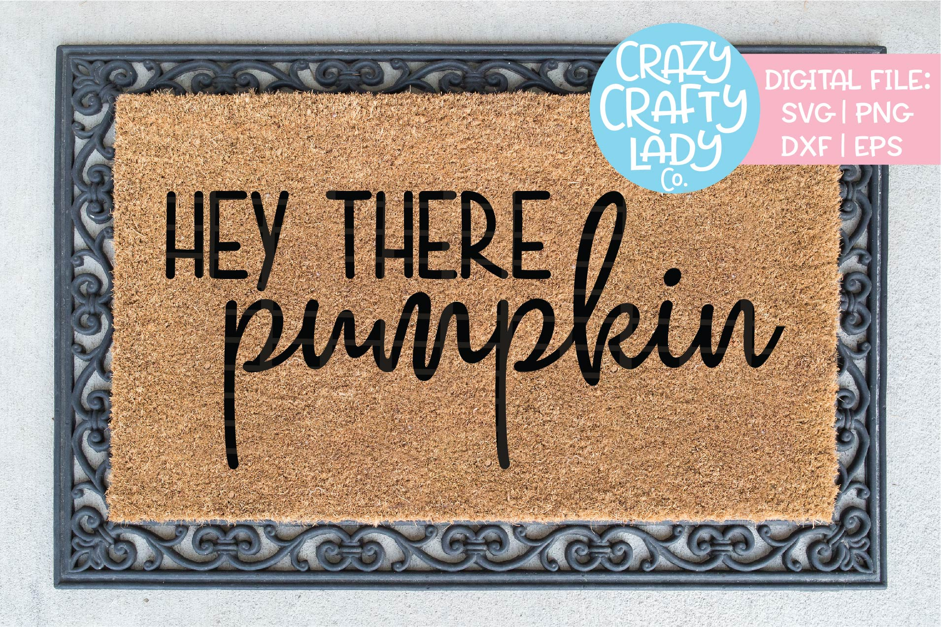 Hey There Pumpkin SVG DXF EPS PNG Cut File example image 1