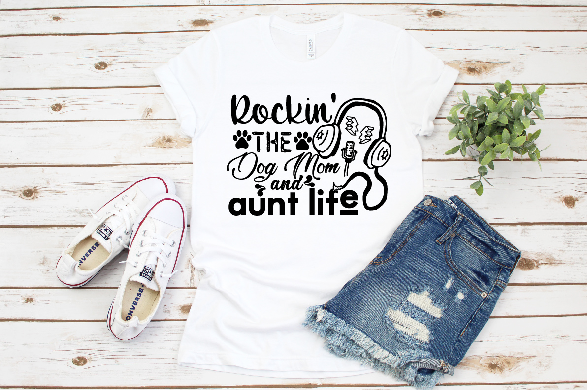 Rockin' the Dog Mom and Aunt Life SVG example image 1