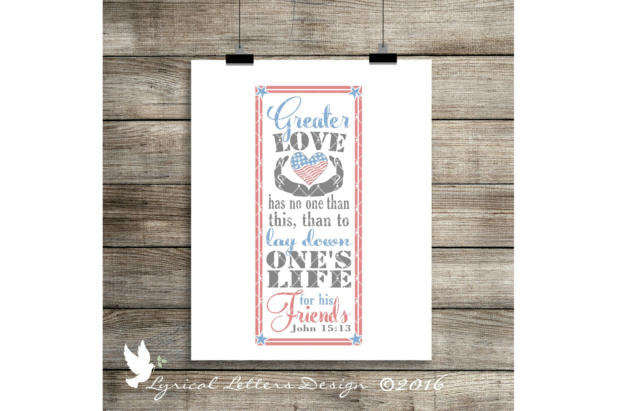 Greater Love Has No One Than This John 15:13 Scripture Patriotic Cutting File LL114E  SVG DXF FCM EPS AI JPG PNG example image 2