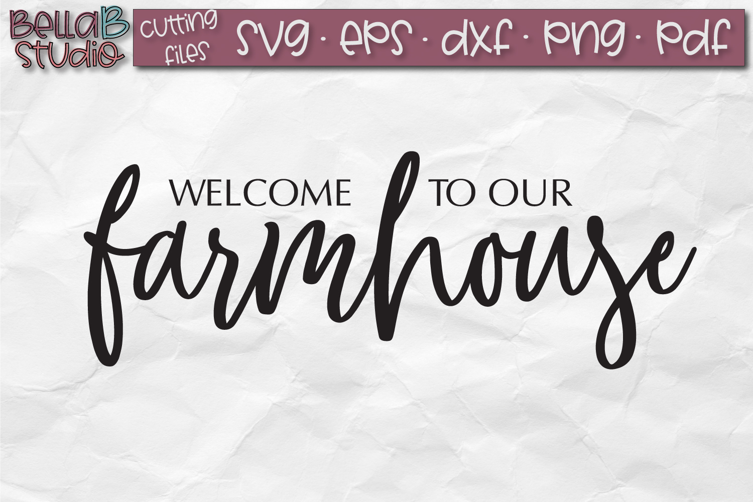 Welcome To our Farmhouse SVG, Farmhouse Sign SVG example image 2