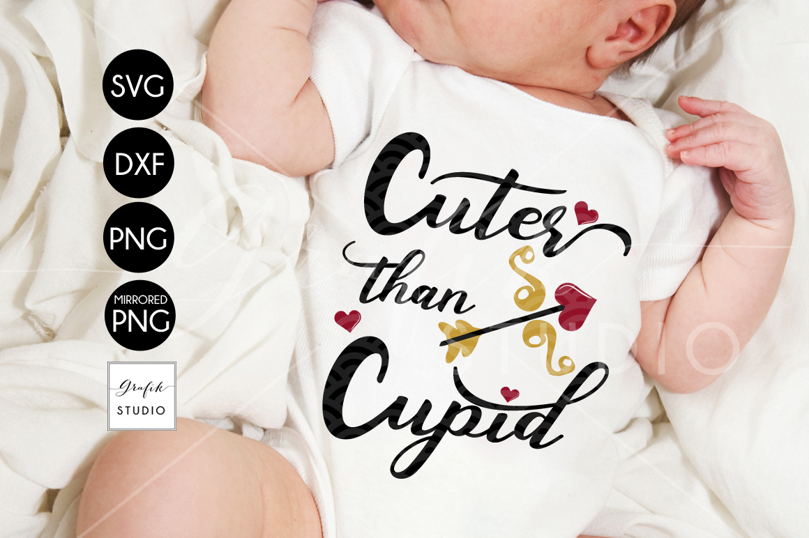 Cuter Than Cupid Valentines SVG File example image 1