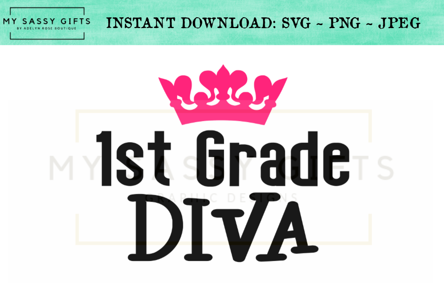 Funny First Grader Diva First Day Of School SVG example image 1