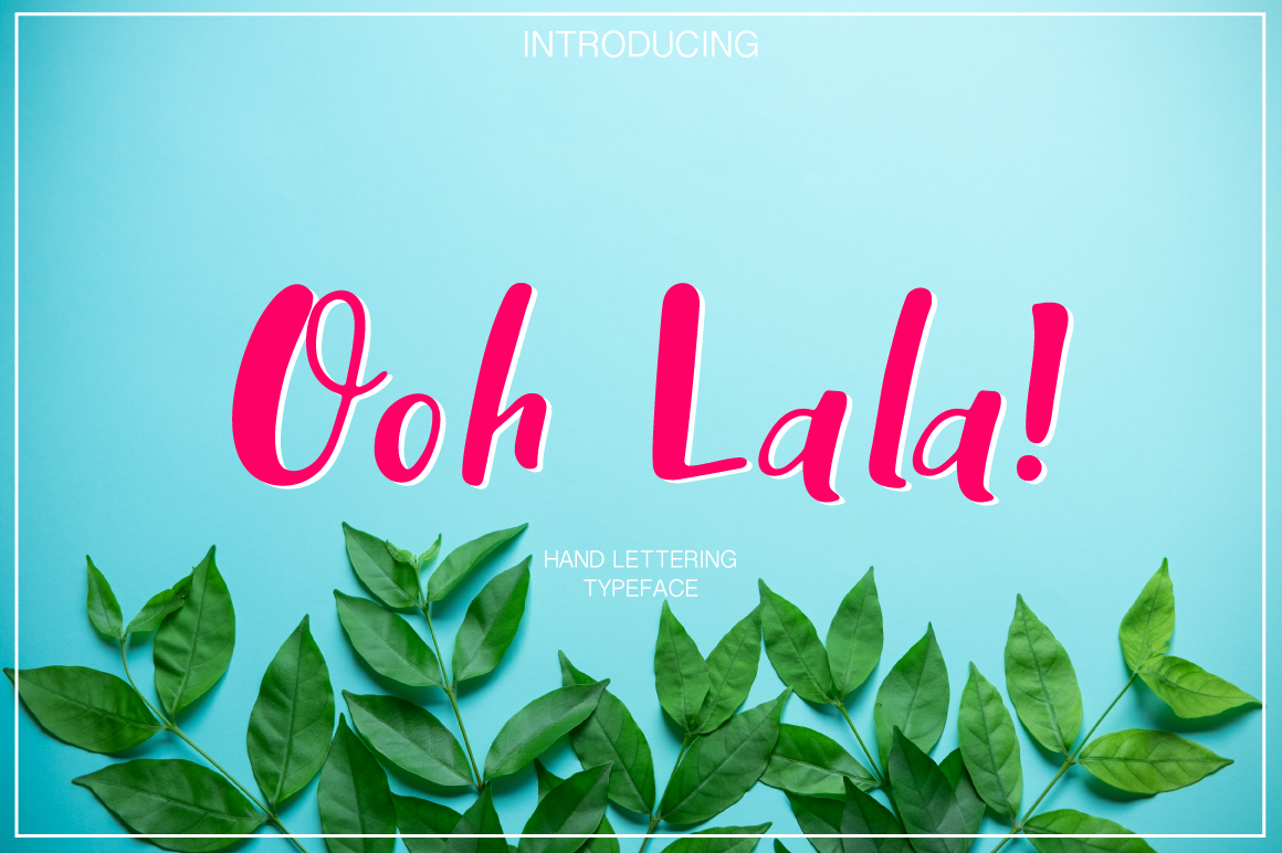 Ooh Lala | Hand Lettering font example image 1