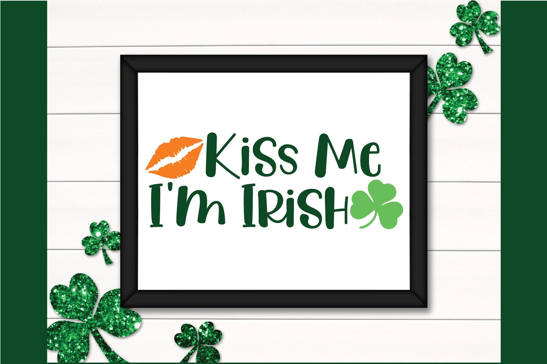 Kiss Me I'm Irish SVG Cut File - St. Patrick's Day SVG - DXF example image 4
