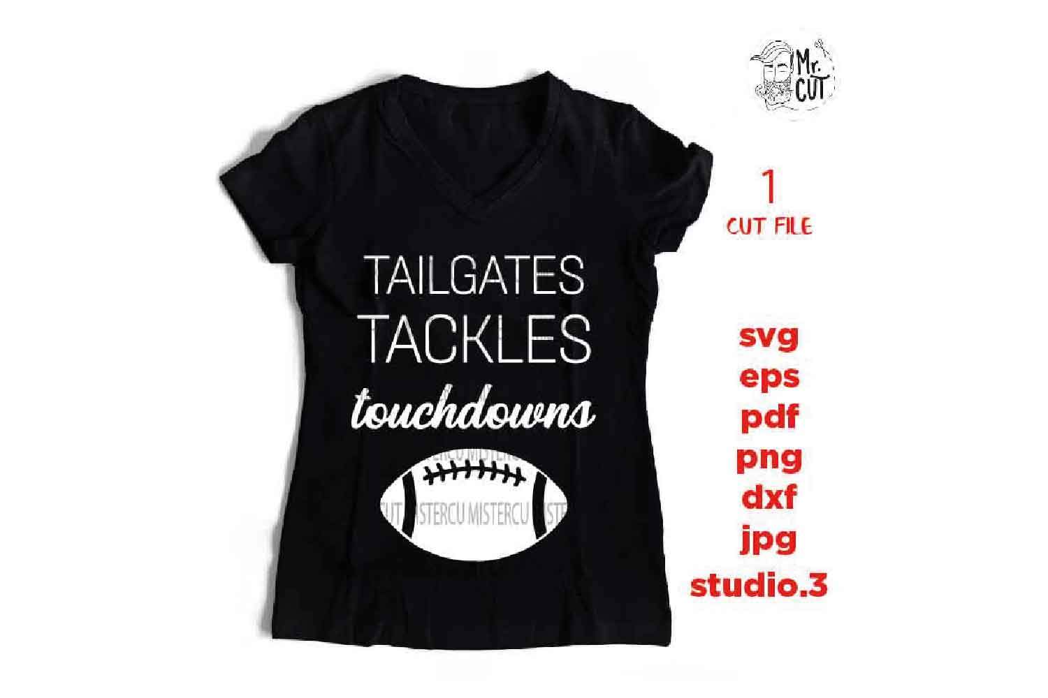 Tailgates Tackles Touchdowns svg , sports SVG, PNG, Dxf, eps example image 2