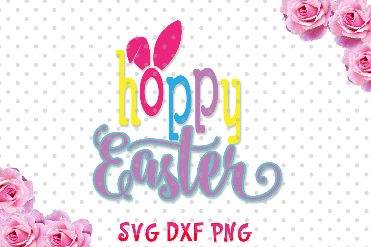 Hoppy Easter Svg cutting file, bunny ears SVG, DXF, Cricut Design Space, Silhouette Studio, Digital Cut Files example image 1