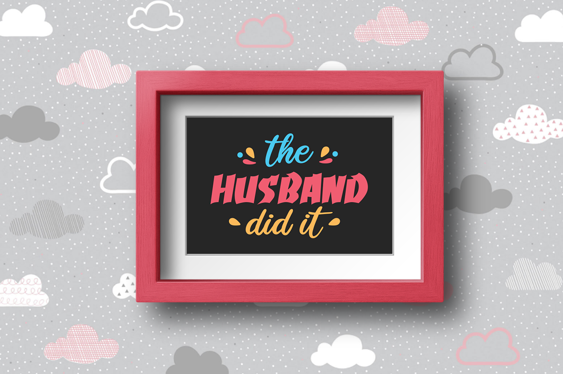 Pregnancy Announcement SVG Cut Files - The Husband did it example image 2