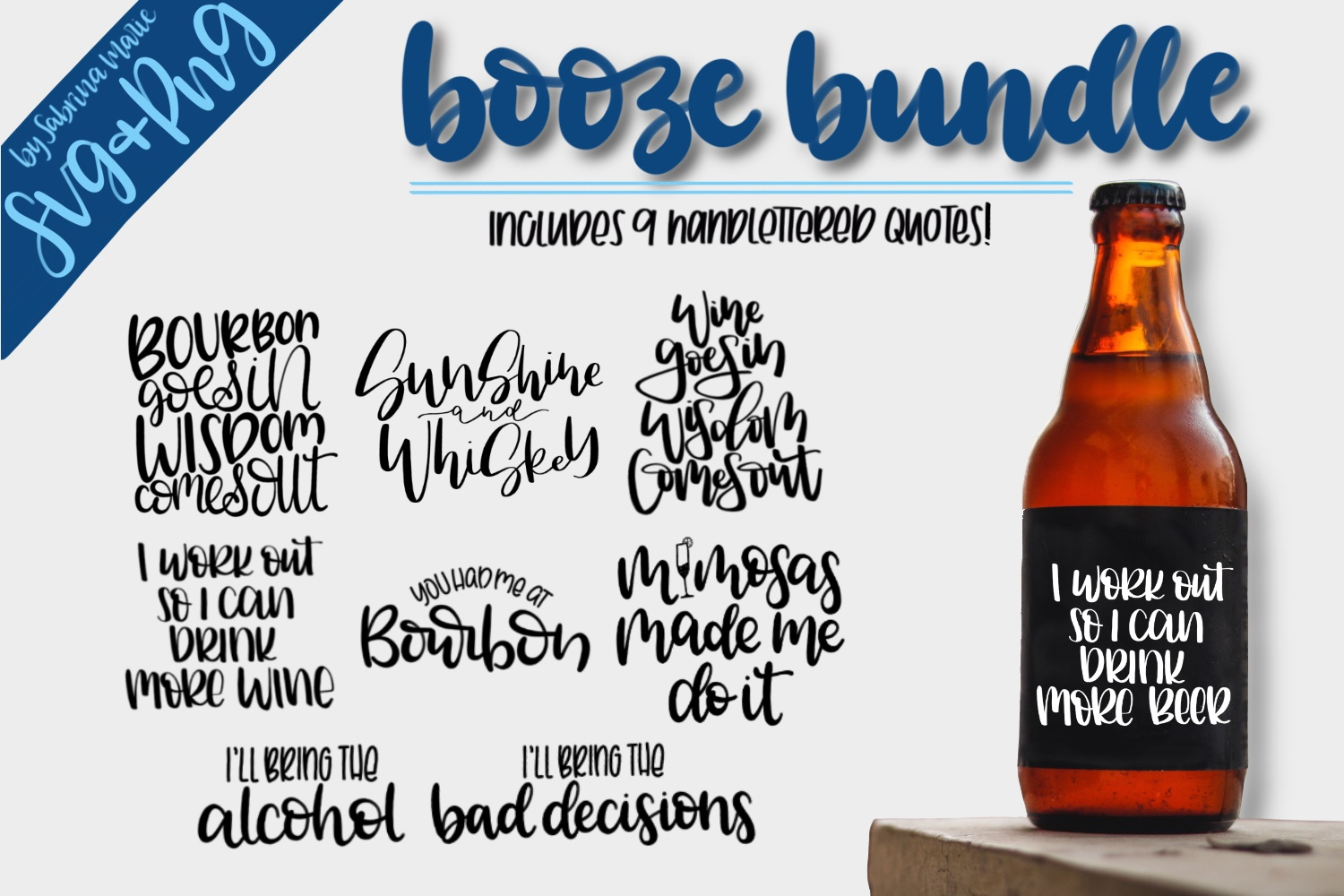 Booze Quote Bundle|Handdrawn|Cut Files|SVGs|PNGs|Alcohol example image 1