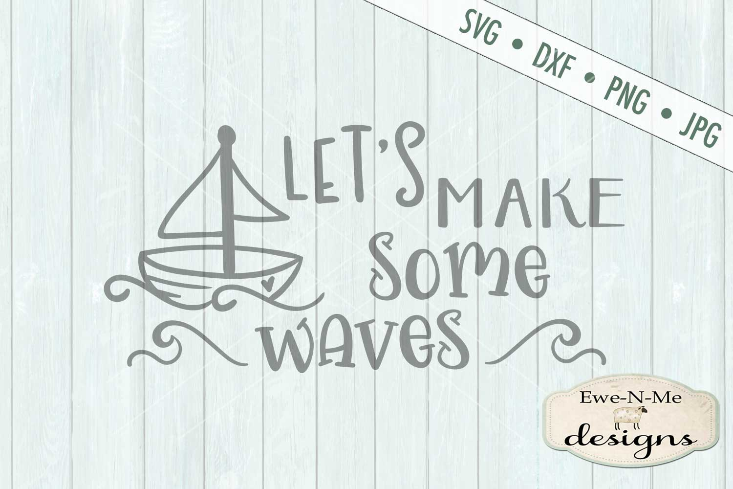 Let's Make Some Waves Nautical SVG DXF Files example image 2