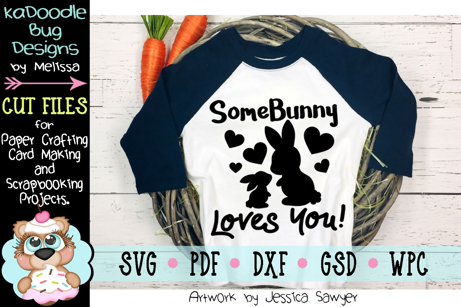SomeBunny Loves You Easter Title Cut File - SVG PDF DXF GSD example image 1